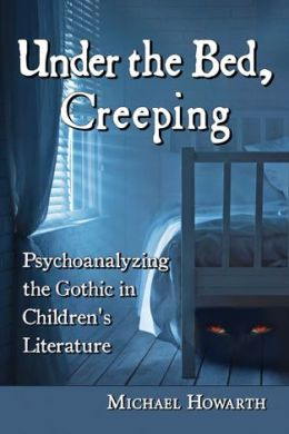 Howarth looks 'Under the Bed' in book examining role of gothic literature