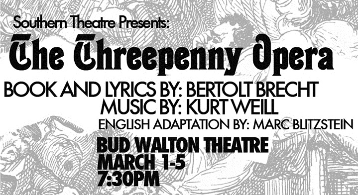 Southern Theatre presents 'Threepenny Opera'