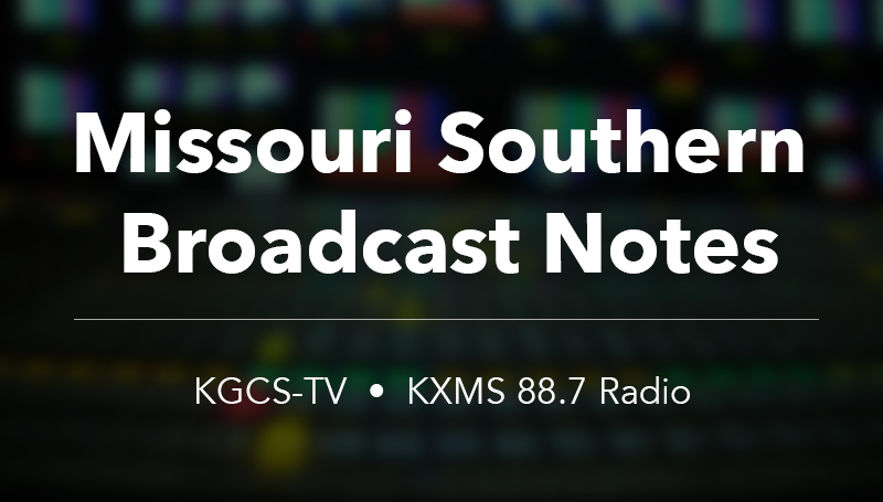 Missouri Southern broadcast notes: April 3-16