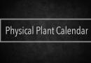 Physical Plant Calendar: Week of December 11