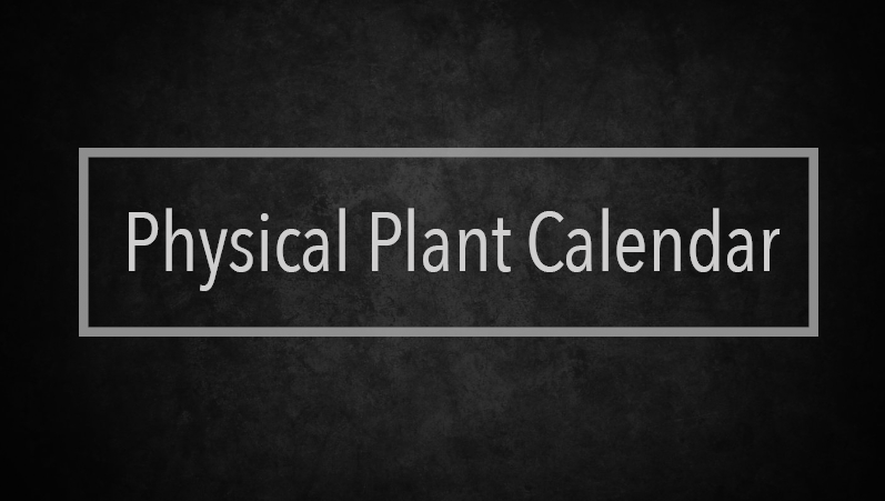 Physical Plant Calendar | week of Jan 1