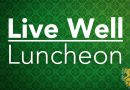 Live Well Luncheon set for Oct. 26