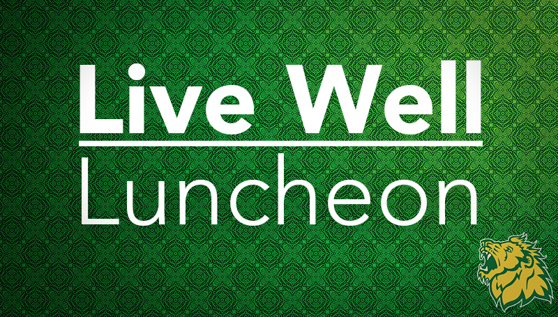 Live Well Luncheon set for Thursday, Sept. 28