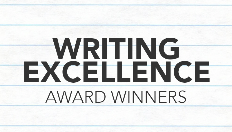 Faculty, students receive Writing Excellence Awards