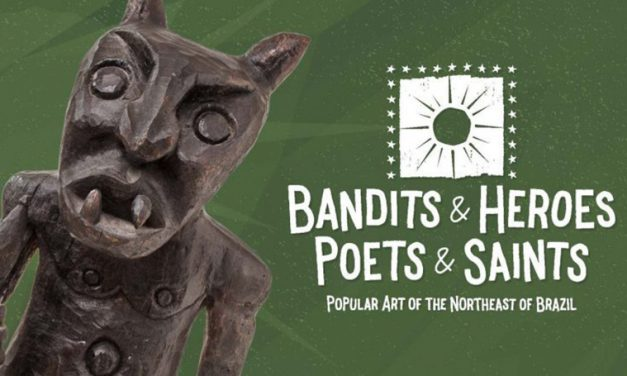 'Bandits & Heroes' exhibit to showcase popular art of Brazil
