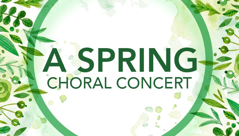 Spring Choral Concert set for May 2
